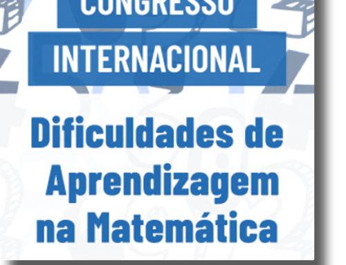 Congresso Internacional – Dificuldades de Aprendizagem na Matemática